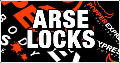 ARSE LOCKS